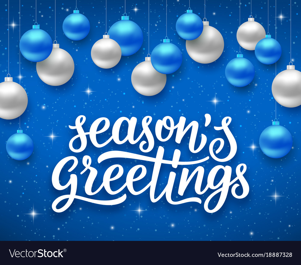 Seasons Greetings Background For Holidays Vector Image