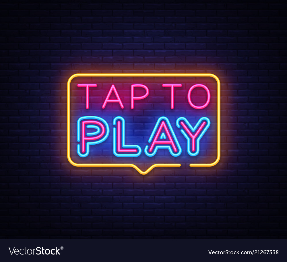 Tap to play sign design template tap to