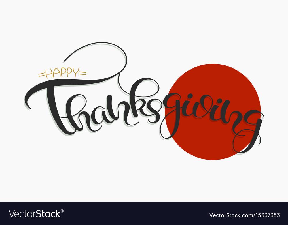 Thanksgiving hand drawn text happy thankgiving