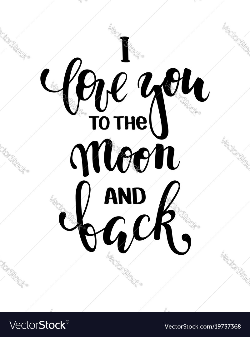 i love you to the moon and back hand drawn vector image. Black Bedroom Furniture Sets. Home Design Ideas