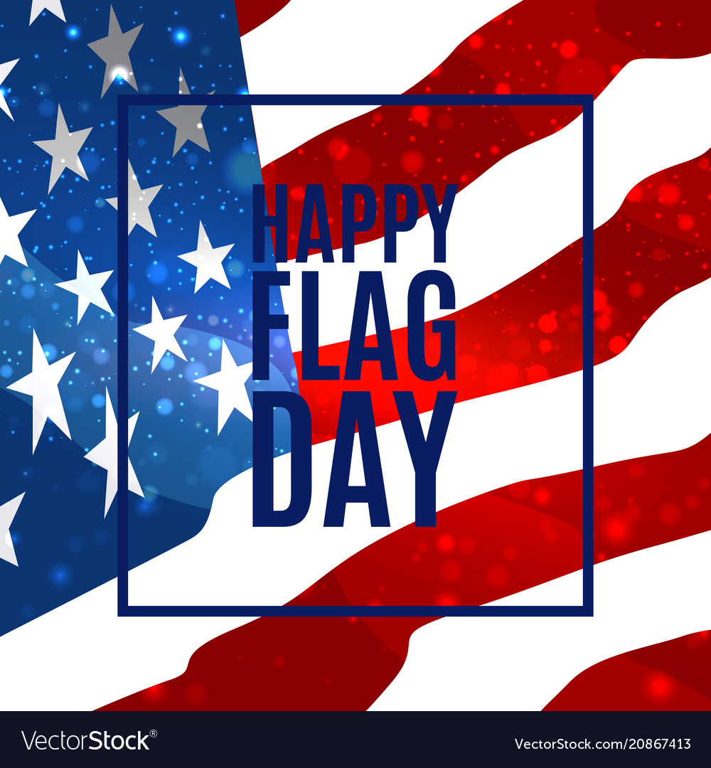 Happy flag day background template badge with