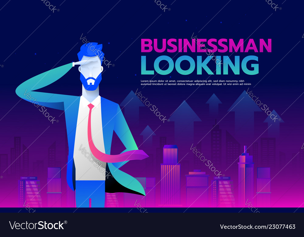 businessman with looking forward to success wiith vector image