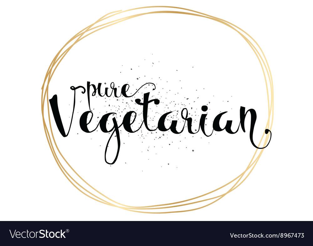 Pure Vegetarian Inscription Hand Drawn Royalty Free Vector