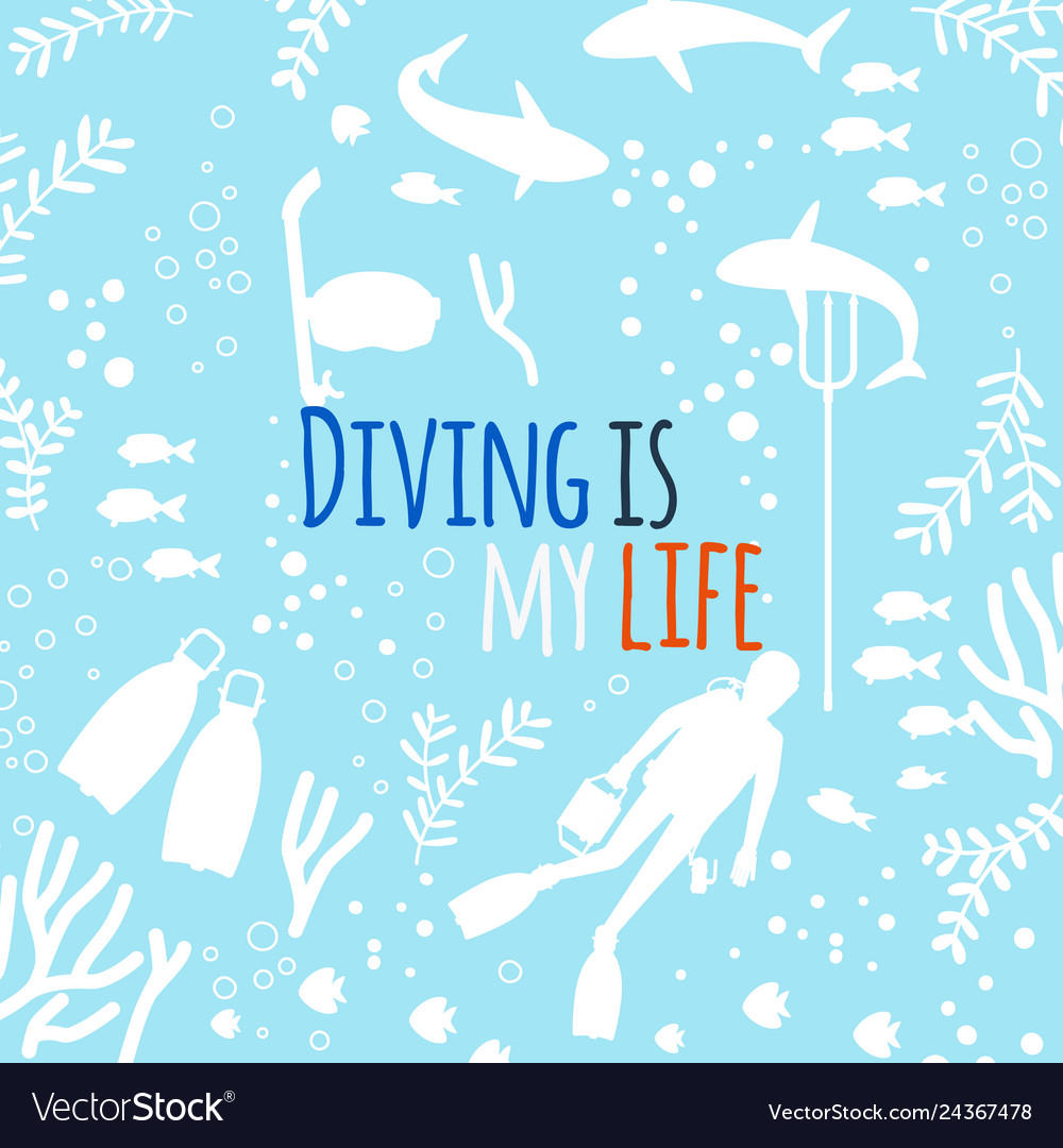Diving is my life background with