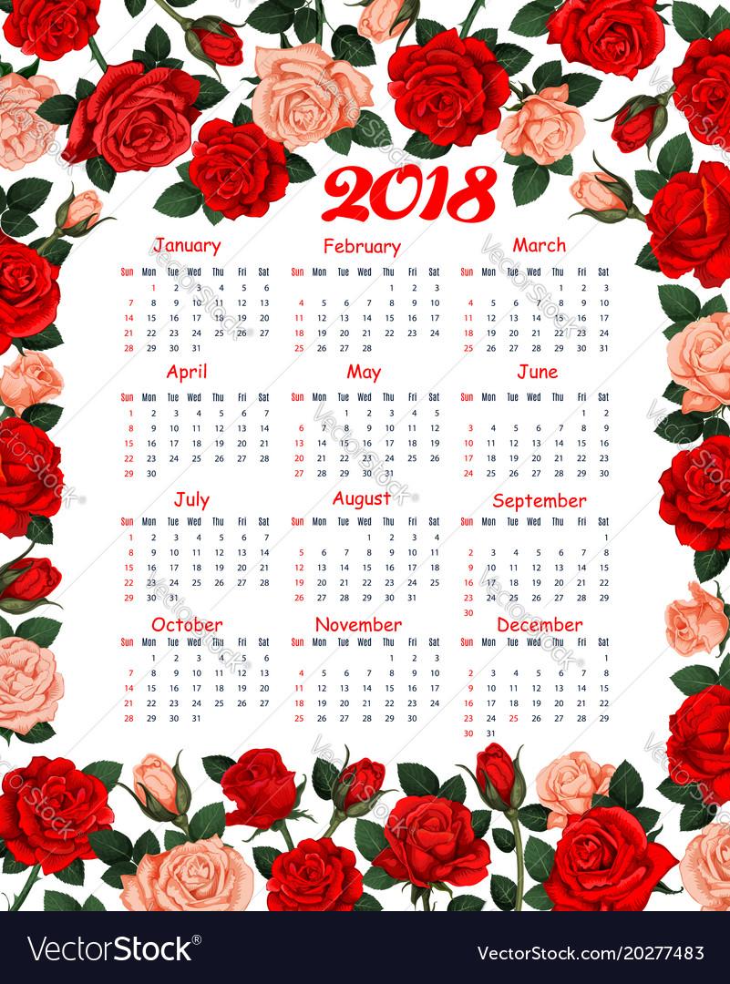 Calendar 2018 Floral Flowers Roses Design Vector Image