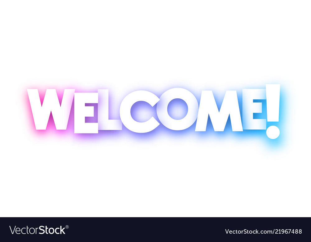 Colorful welcome sign on white background