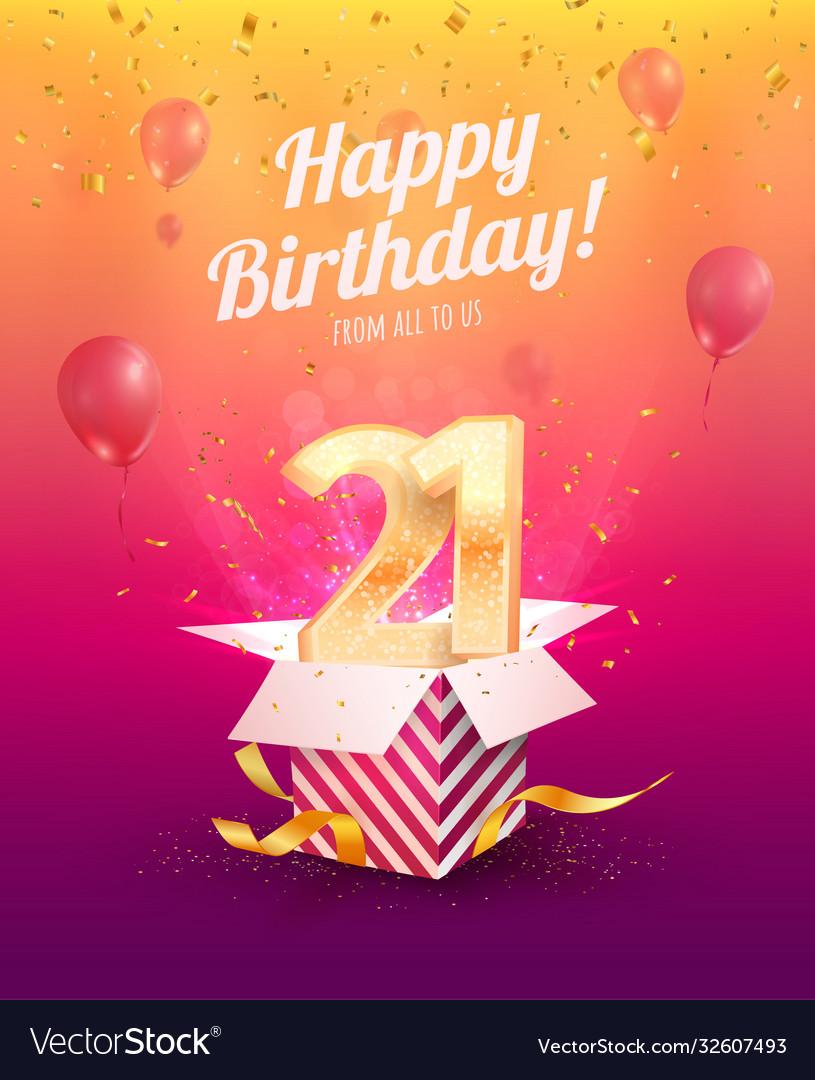 Celebrating 21 st years birthday