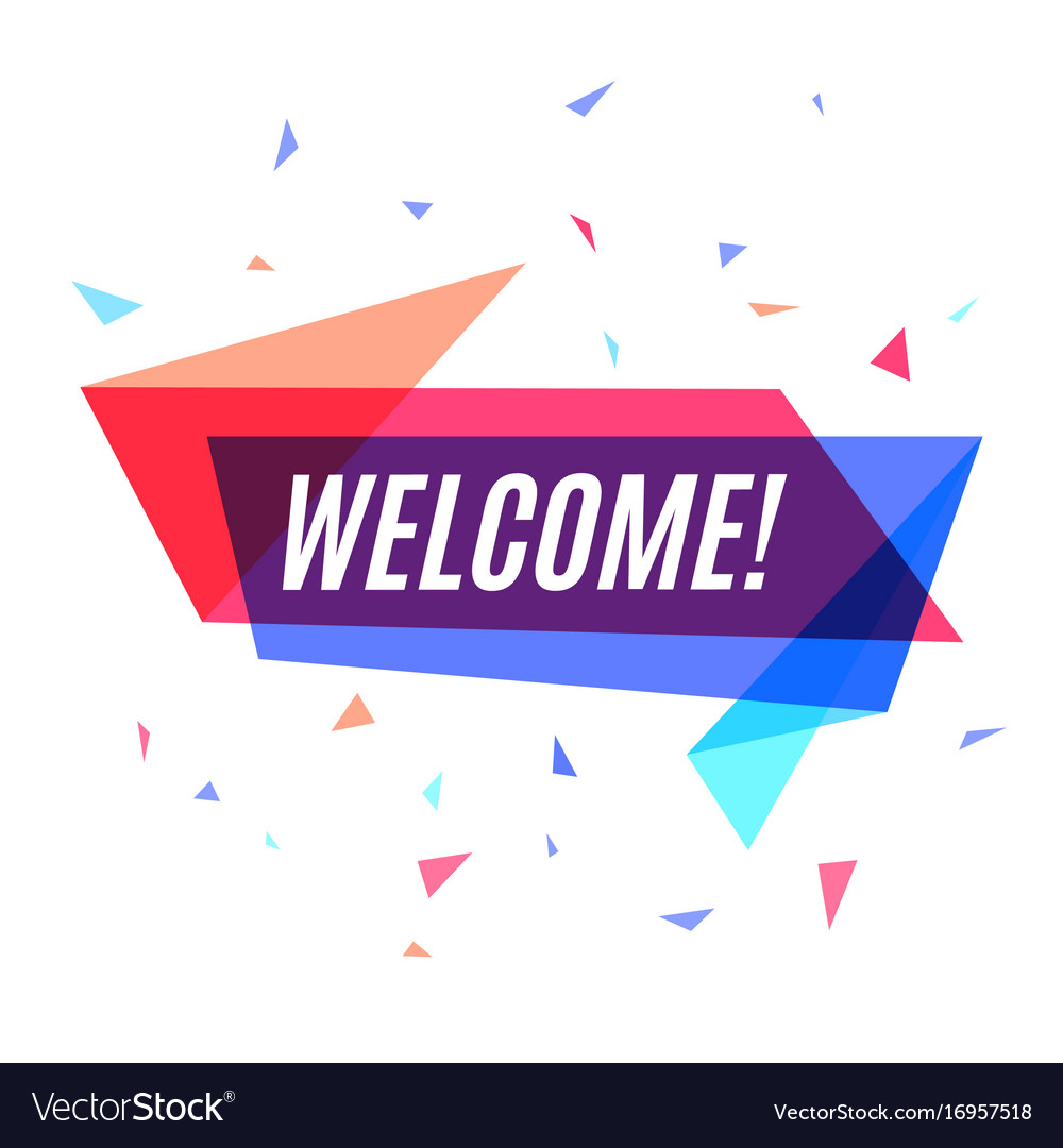 geometrical colorful banner welcome speech bubble vector image