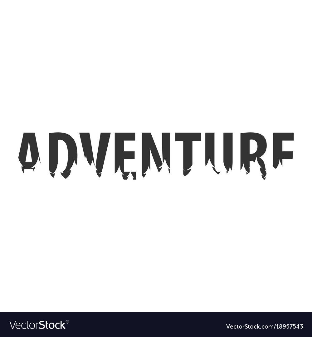 Adventure text or labels with silhouette of