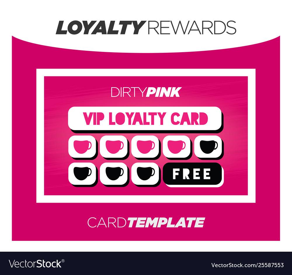 Loyalty Rewards Program >> Dirty Pink Loyalty Rewards Program