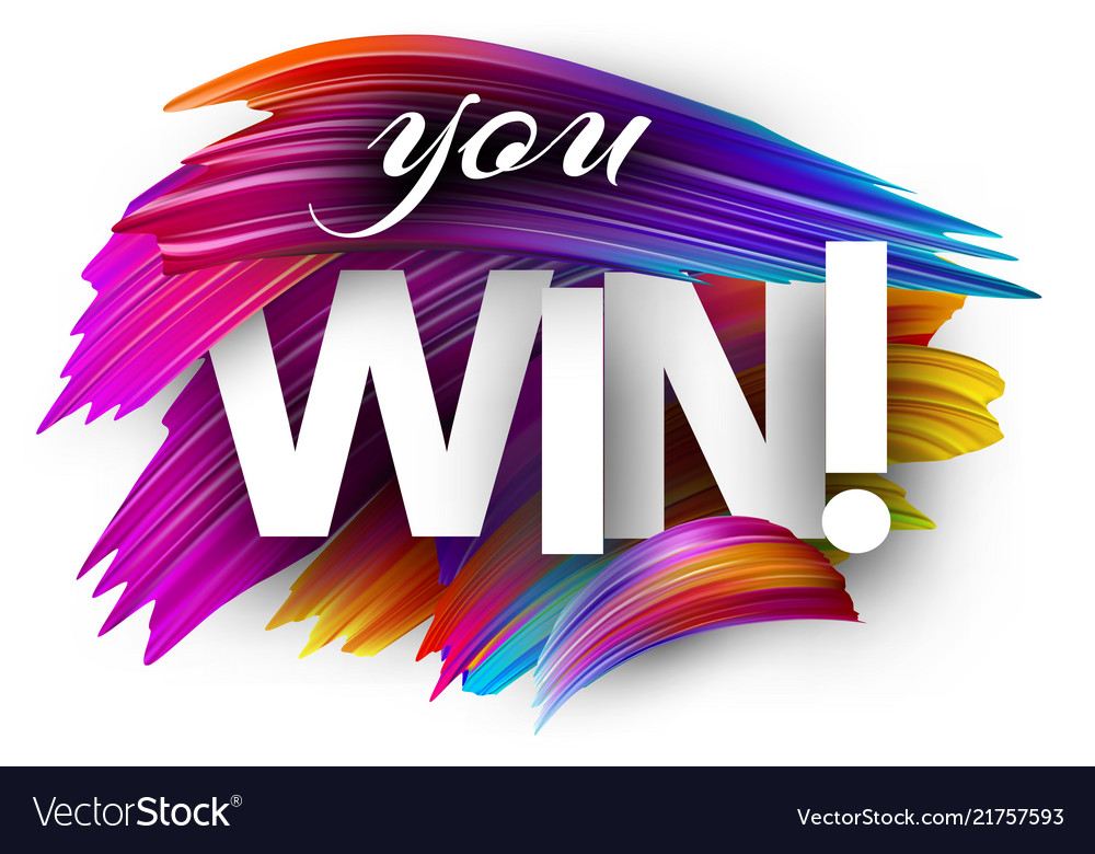 You win paper poster with colorful brush strokes