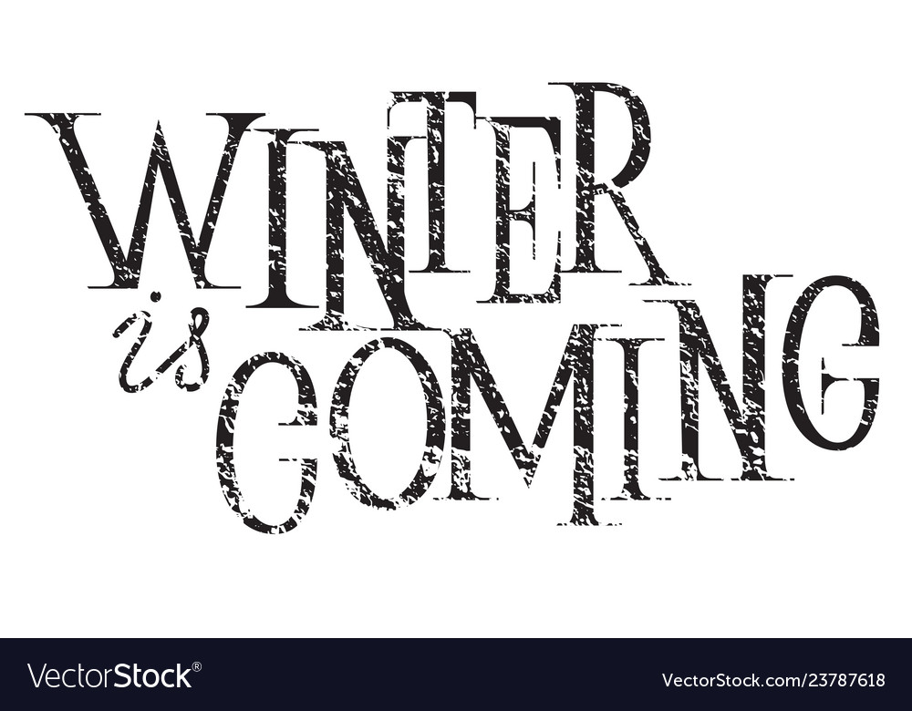 Winter is coming hand lettering inscription