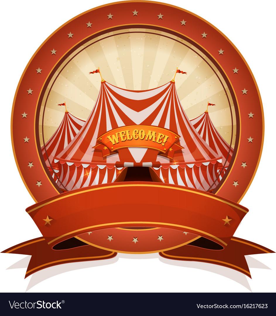 Vintage circus badge and ribbon with big top