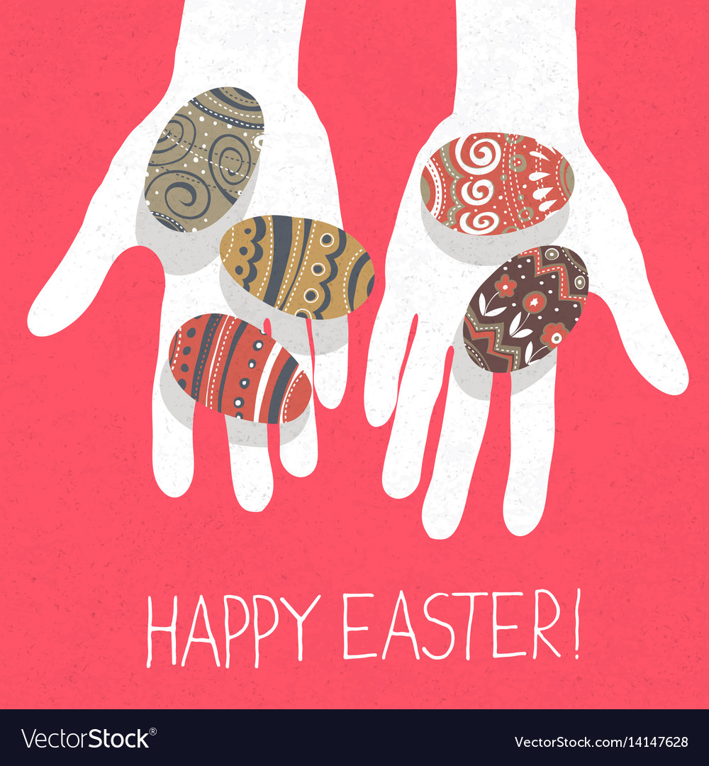 Easter eggs in hands and happy easter greetings