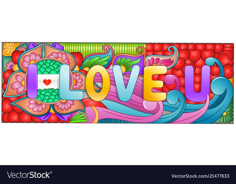 Cartoon hand drawn doodles i love you with colorfu