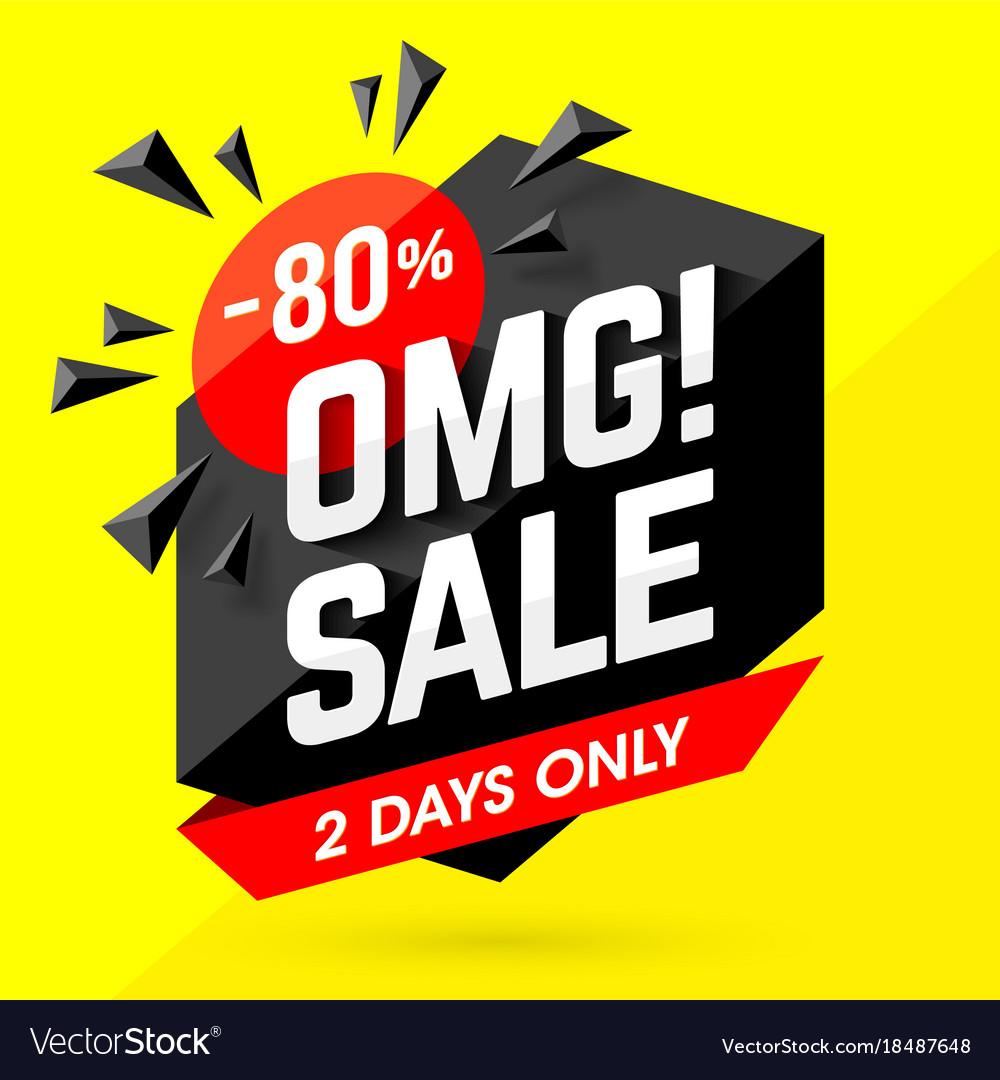 Omg incredible sale banner