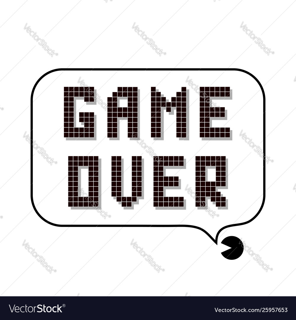 Retro pixel game over sign with speech bubble