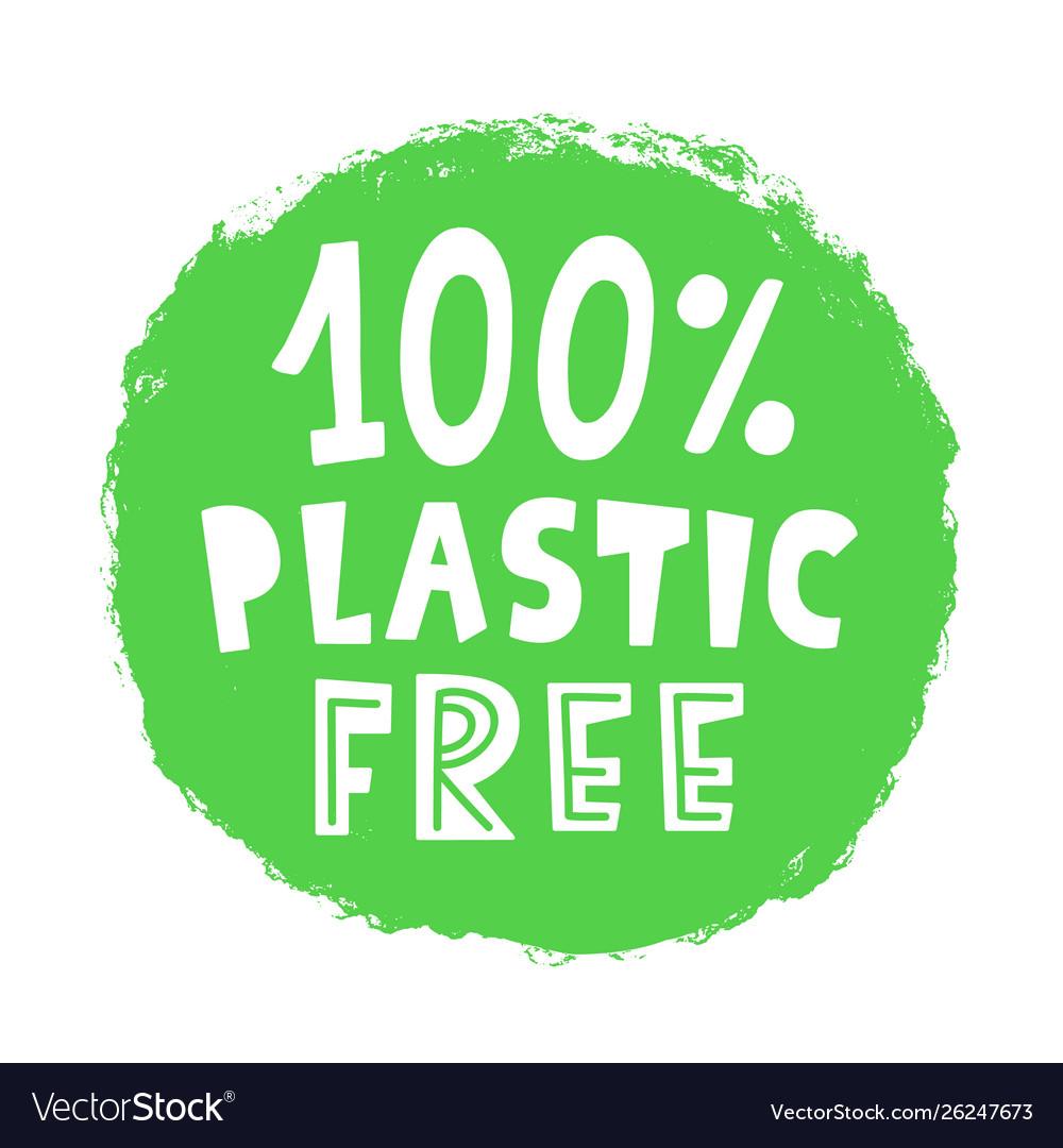 100 percent plastic free sign stamp