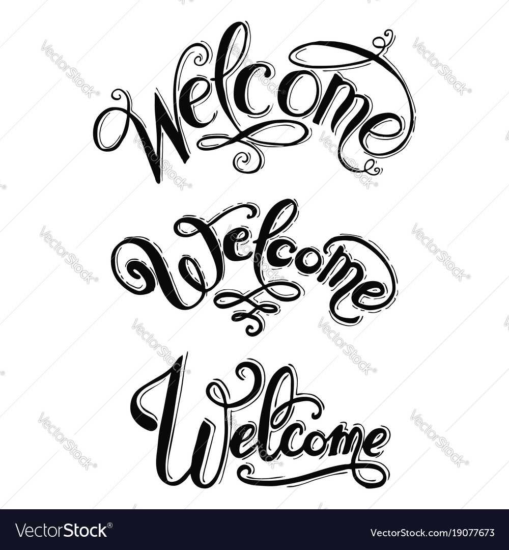 Welcome hand lettering calligraphic inscription