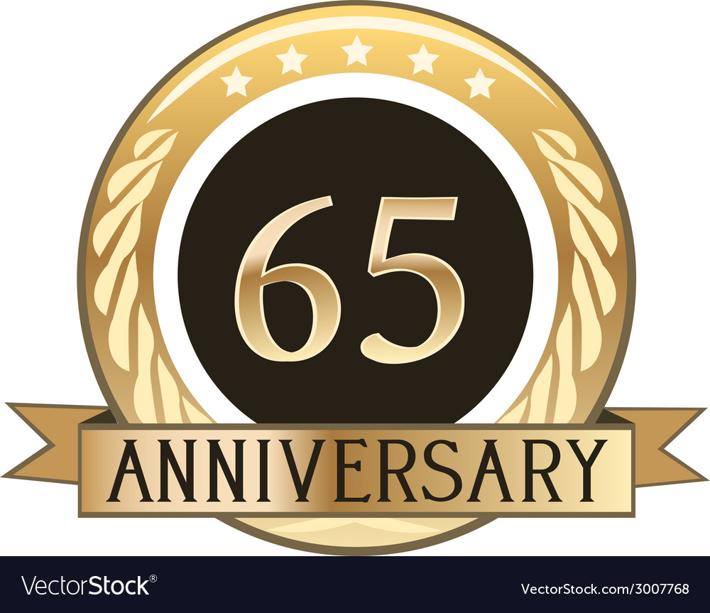 Sixty Five Year Anniversary Badge