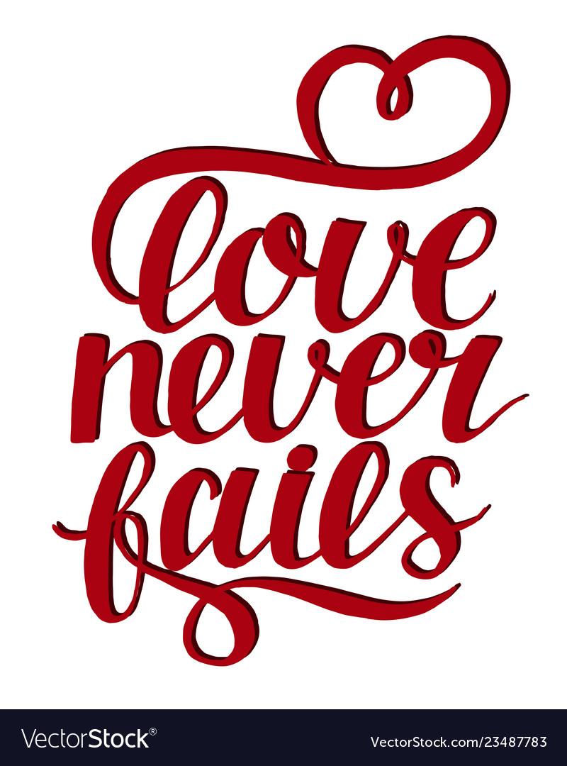 Hand lettering with bible verse love never fails