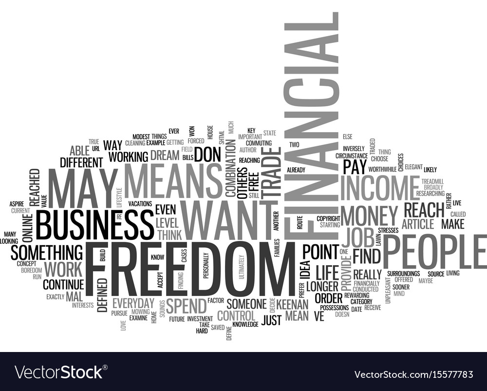 What does financial freedom mean to you text word