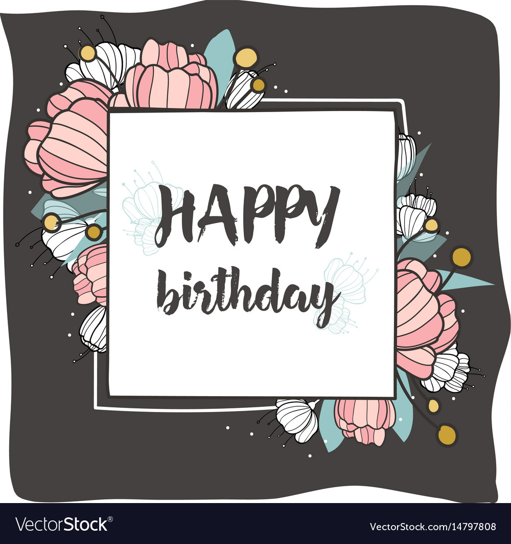 Happy birthday square frame with hand drawn brush