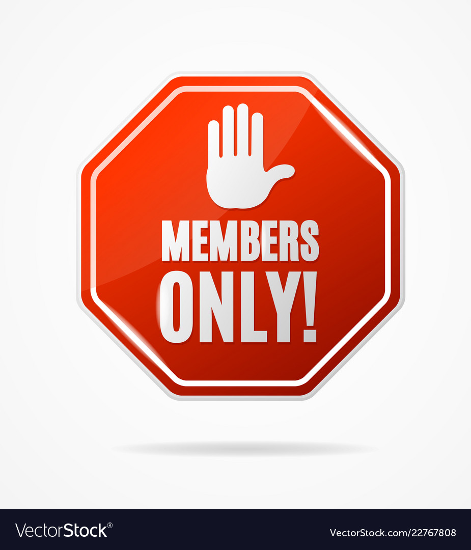 Realistic 3d detailed members only stop red sign