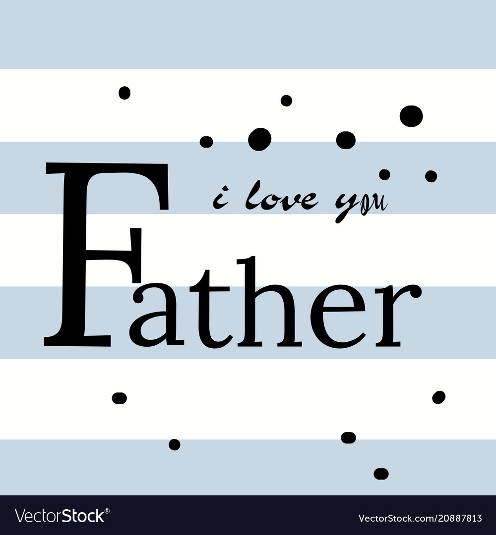 Happy father s day lettering background