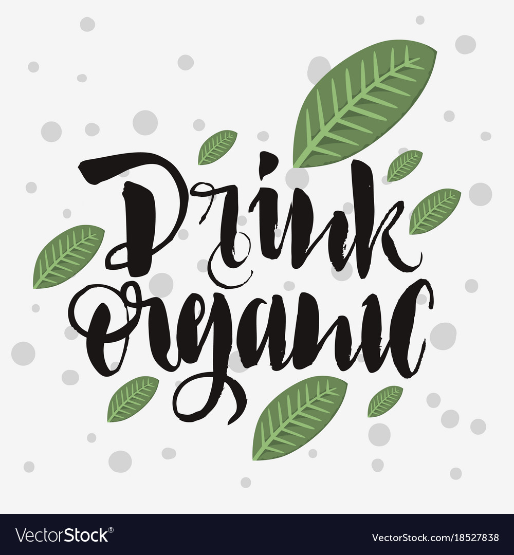 Drink organic rough traced custom artistic vector image