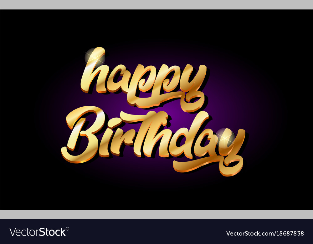 happy birthday 3d gold golden text metal logo vector image rh vectorstock com happy birthday logo png happy birthday logos clip art
