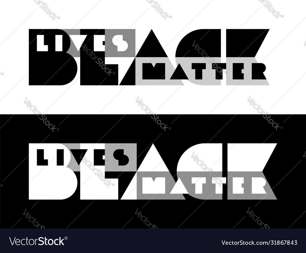 Black lives matter typography minimalistic