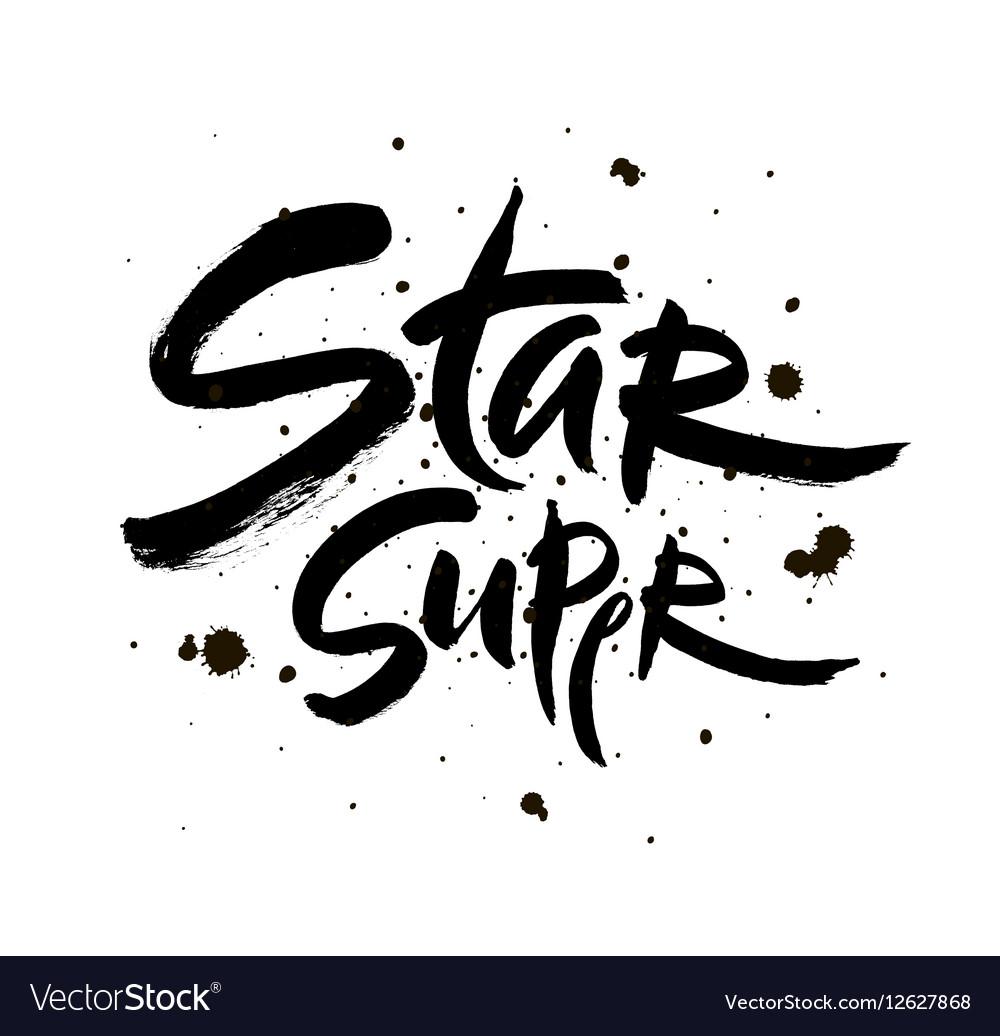 Super star lettering Hand