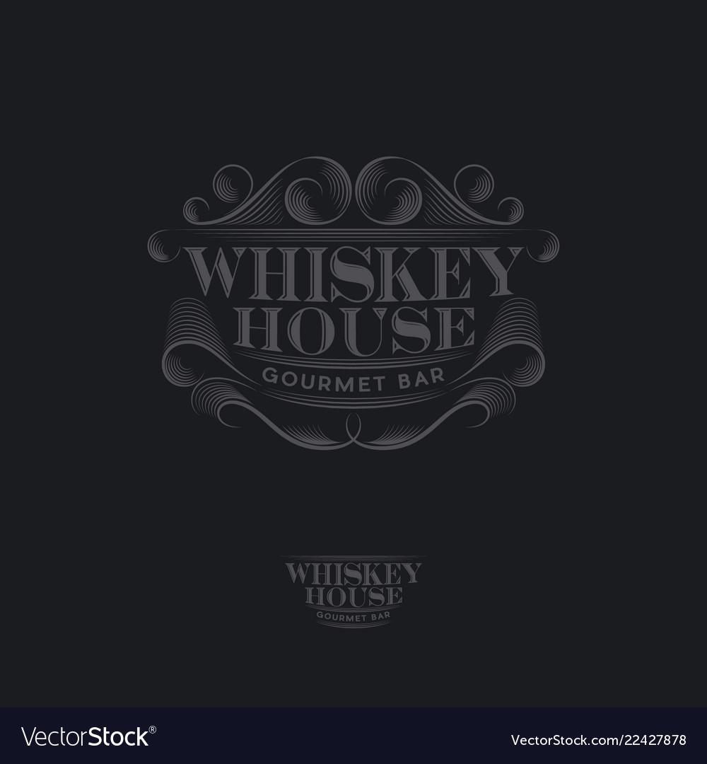 Whiskey house logo vintage pub label
