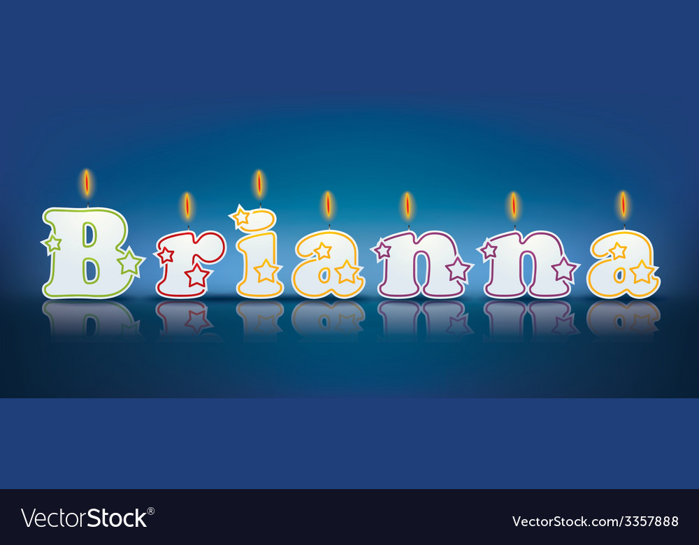 BRIANNA written with burning candles vector image