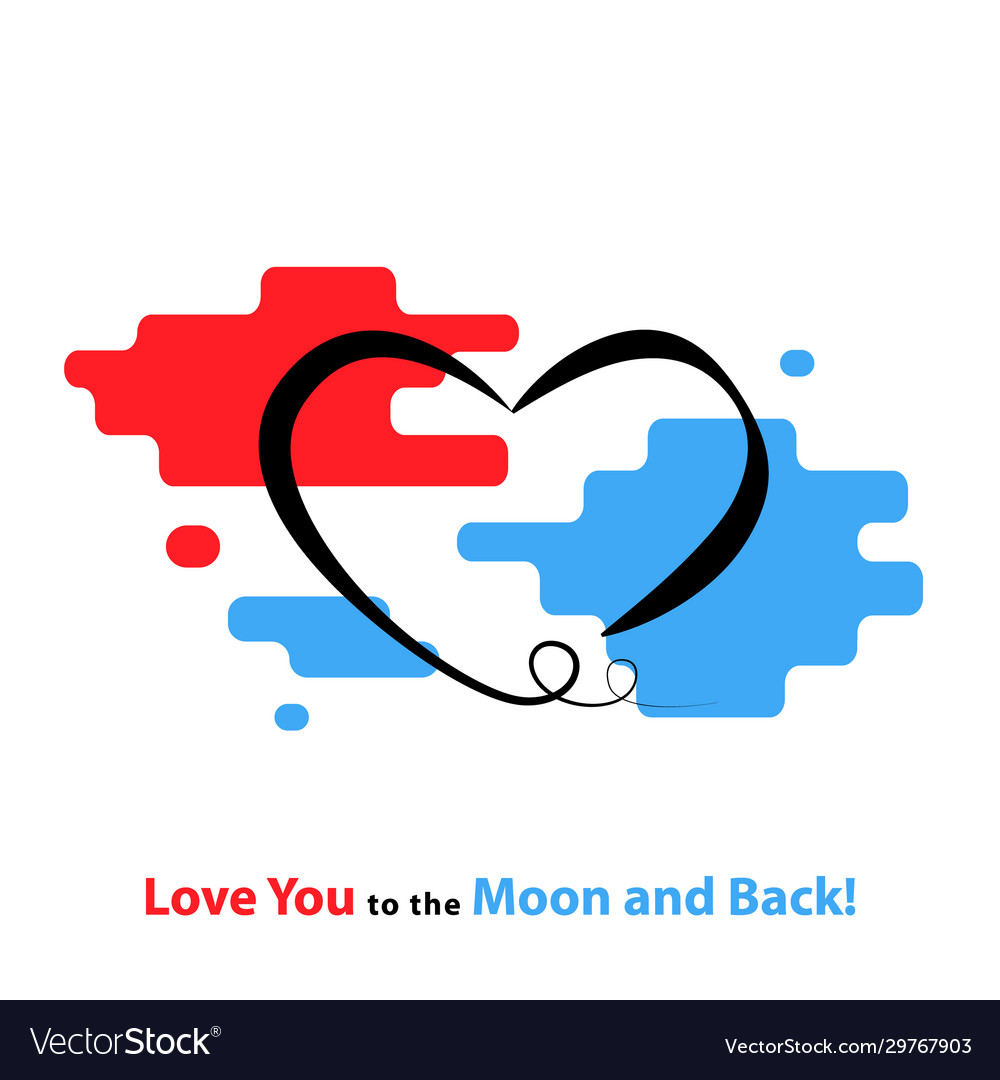 Love you to moon and back