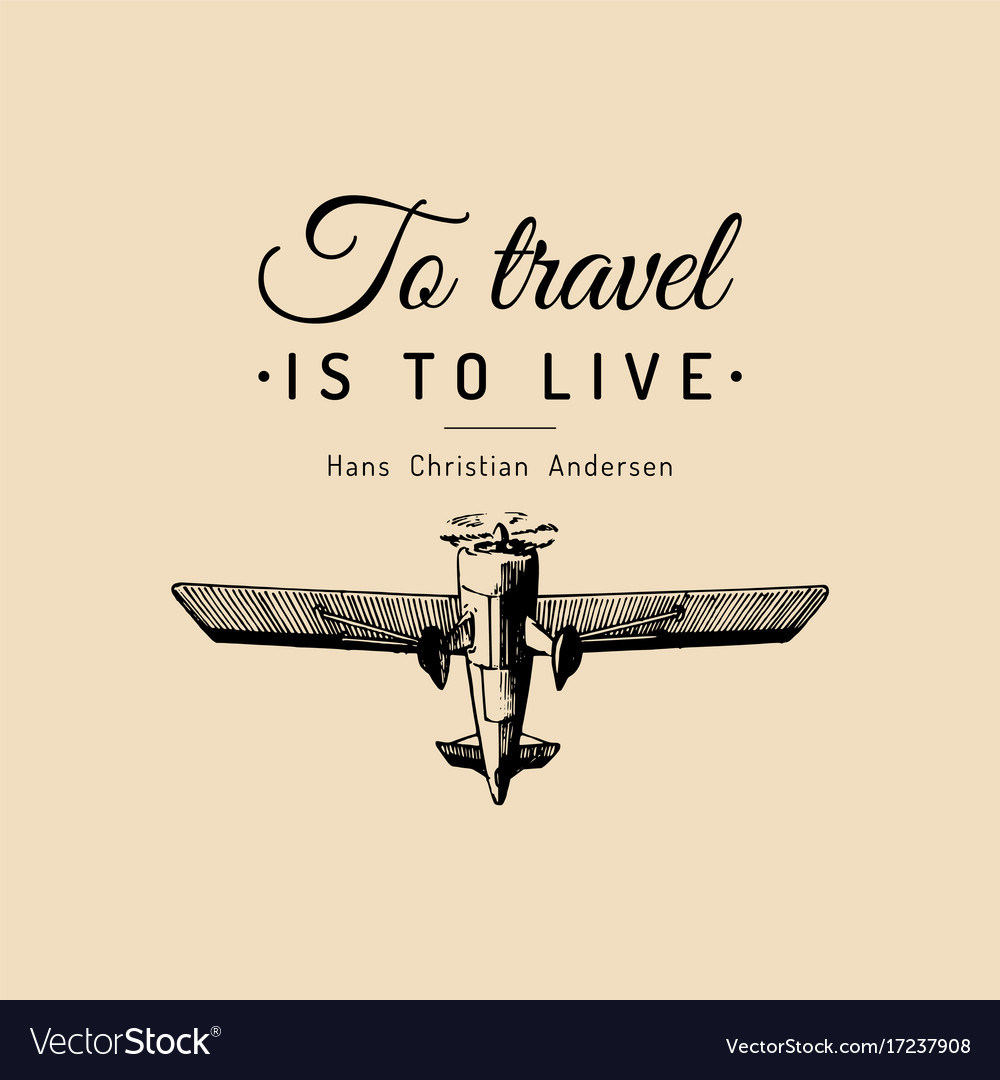 Vintage retro airplane poster with to travel is to