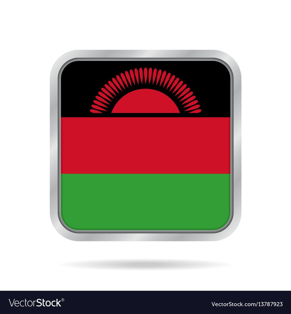 Flag of malawi shiny metallic gray square button