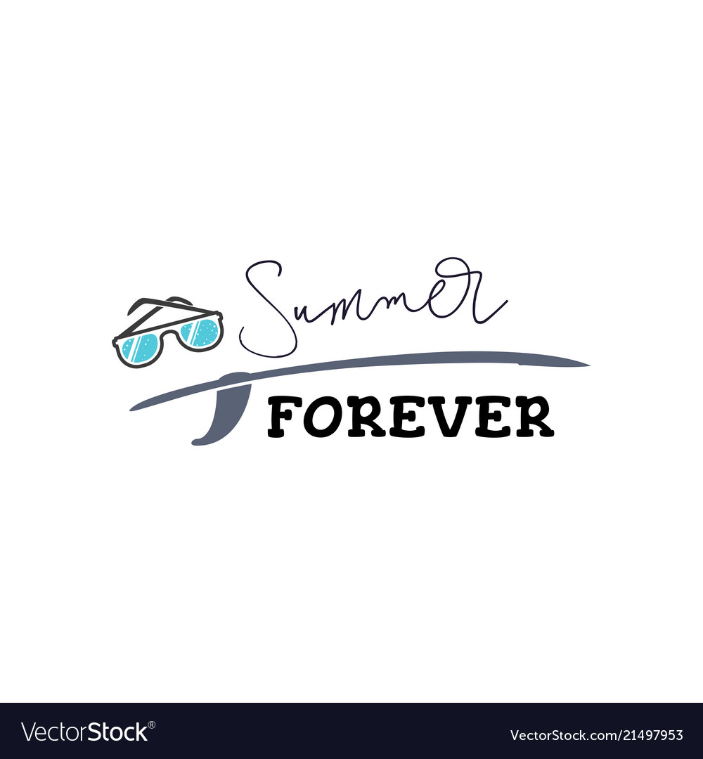 Hand drawn lettering summer forever inscription
