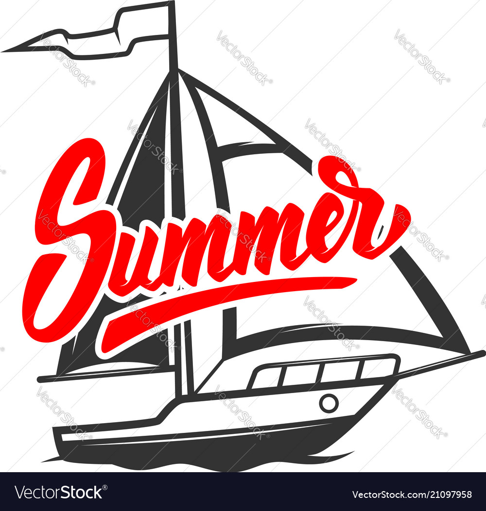 Summer lettering phrase with yacht design