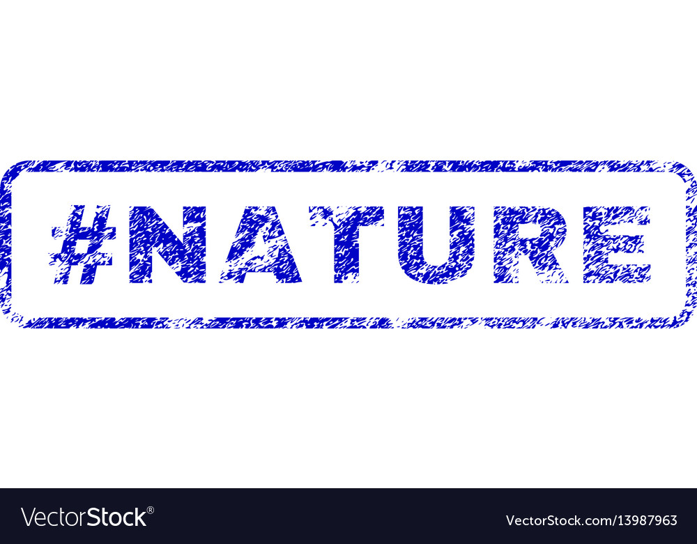 Hashtag nature rubber stamp vector image