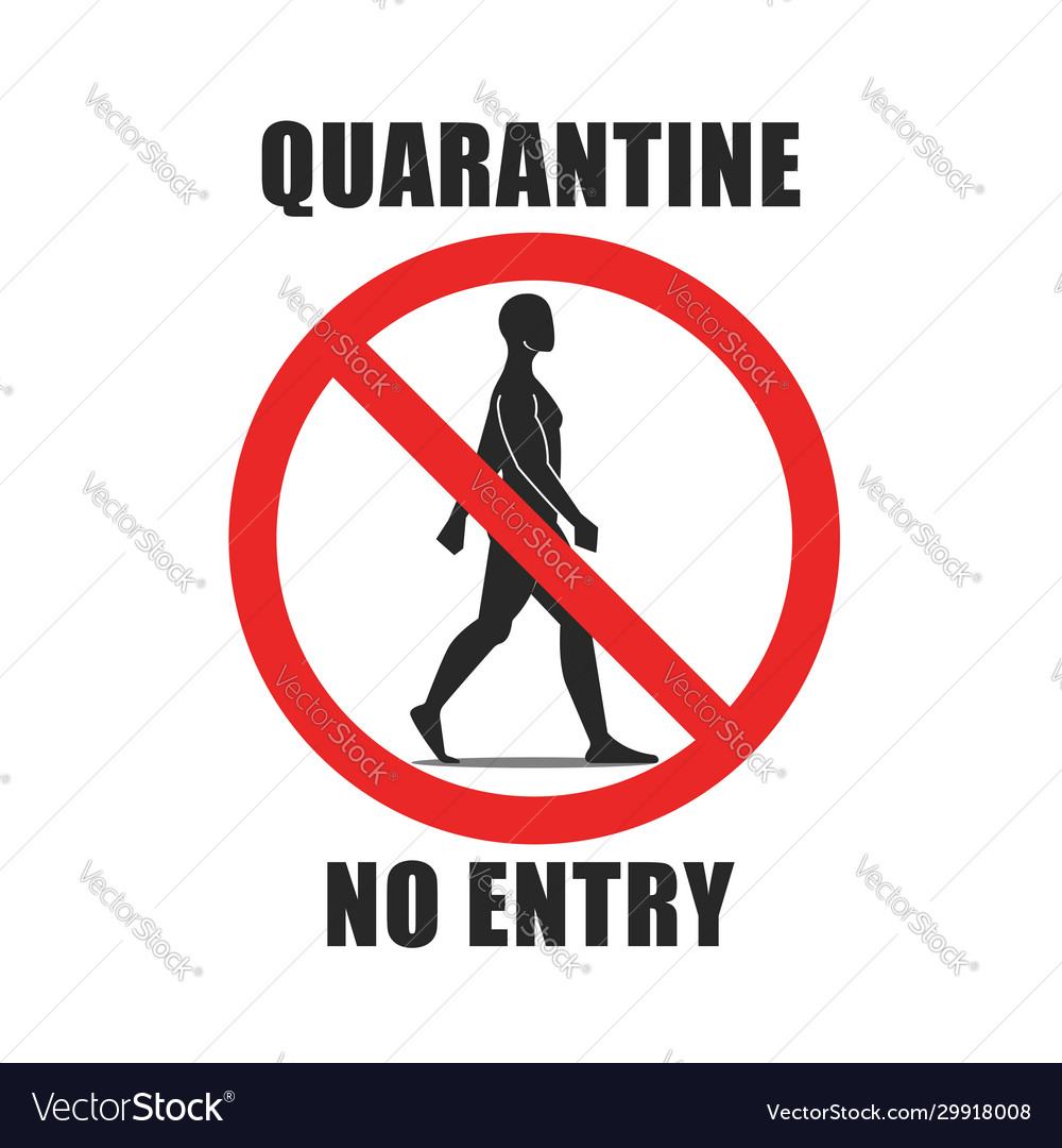 Warning round sign with text quarantine no