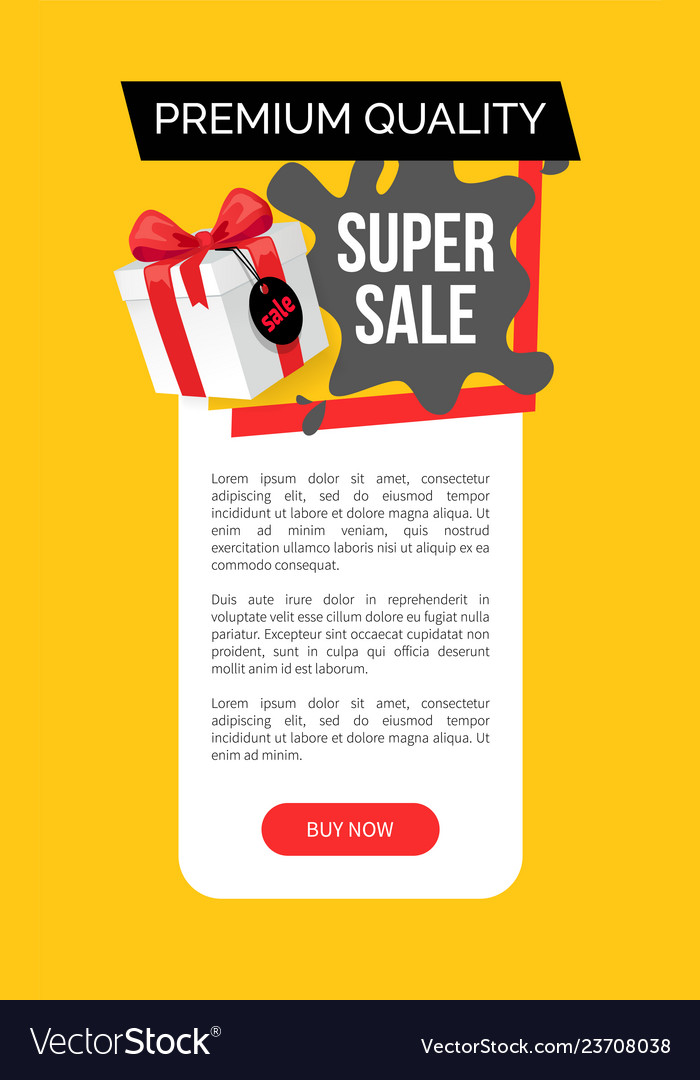Premium quality of products super sale discount