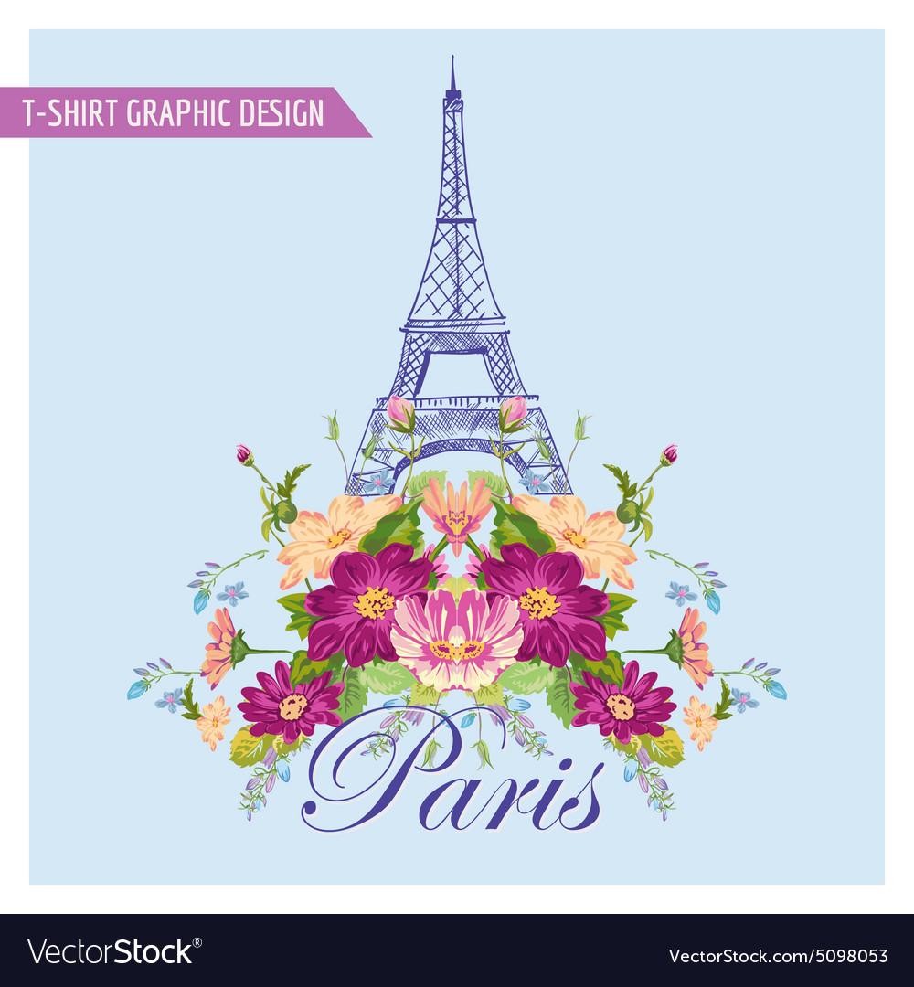 Floral Paris Graphic Design - for t-shirt fashion vector image