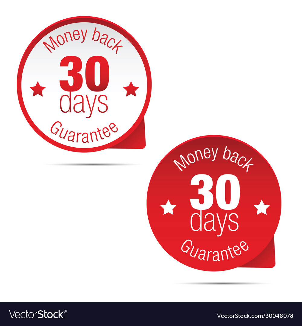 Money back guarantee thirty days