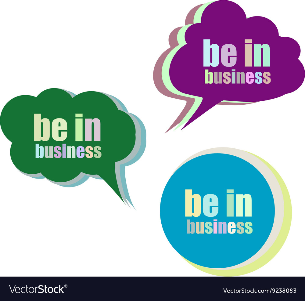 Be in business Set of stickers labels tags