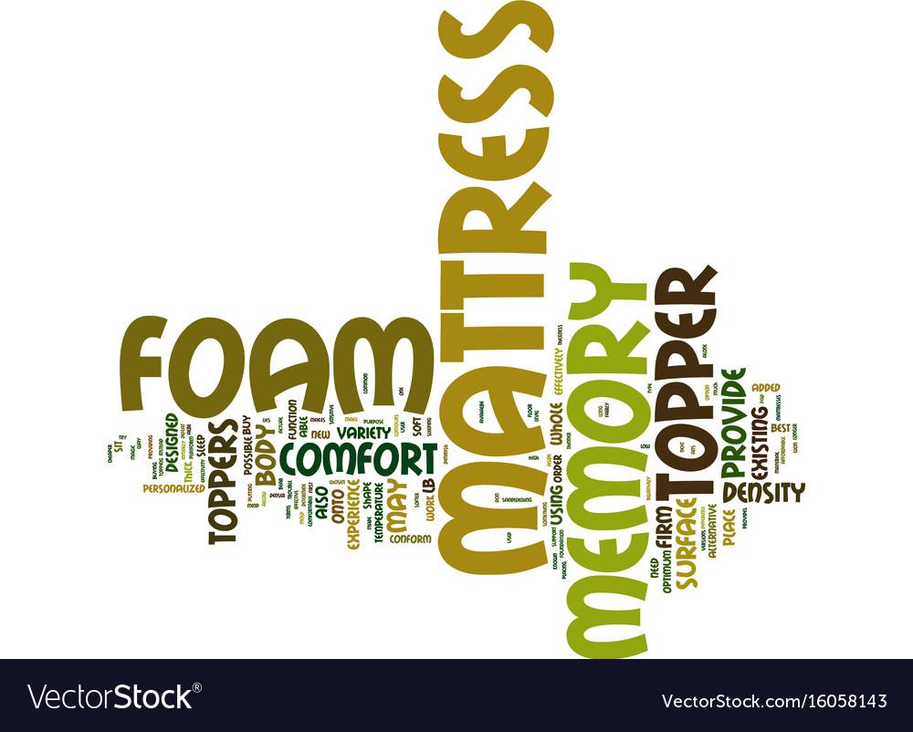 The memory foam mattress topper text background