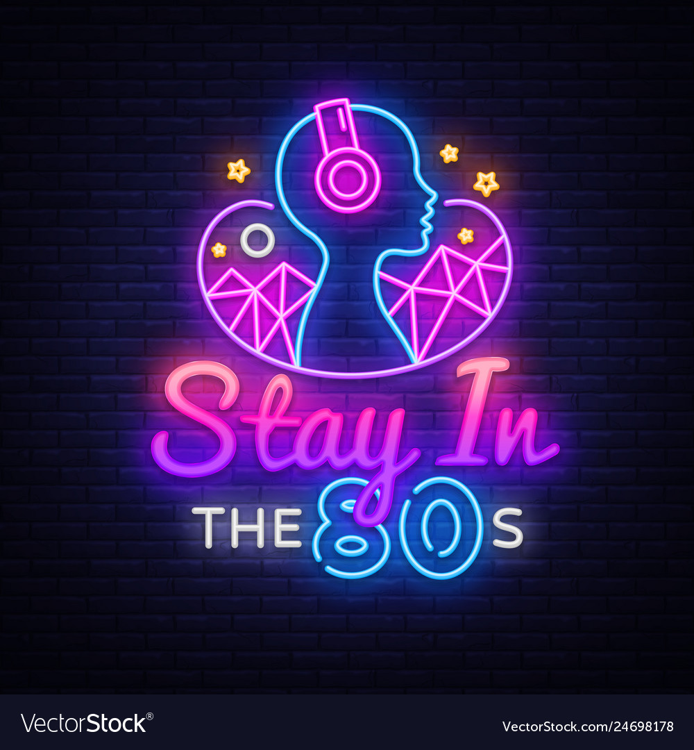 Stay in 80s neon sign design template