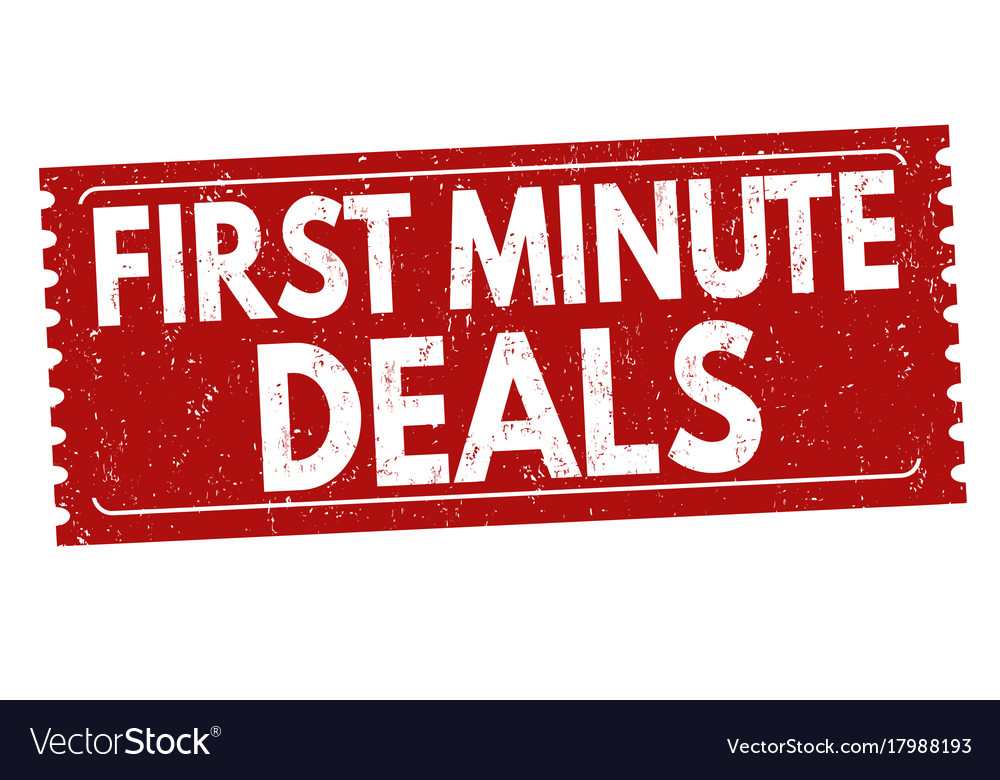 First minute deals sign or stampn