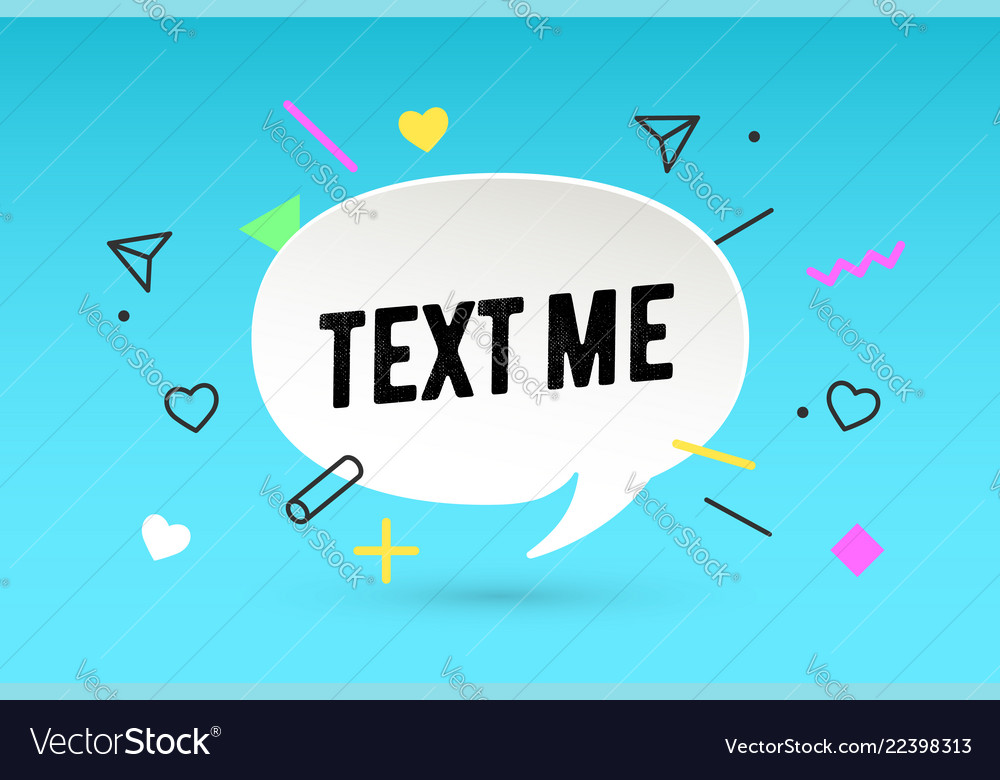 Text me paper bubble cloud talk and message text